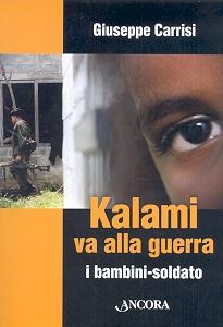 Kalami va alla guerra - di Giuseppe Carrisi