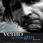 """Locandina del film """"Il vento fa il suo giro di Giorgio Dritti"""""""