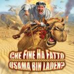 Che fine ha fatto Bin Laden