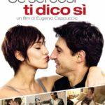 Se sei cos', ti dico si – di Eugenio Cappuccio – locandina del film